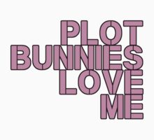 Plot Bunnies Love Me - Pink by vampyremuffin