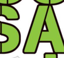 Just Say Hi - Green Sticker