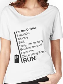 Catchphrases by the Doctor Women's Relaxed Fit T-Shirt