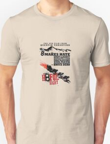 The Hate full eight quentin tarantino T-Shirt