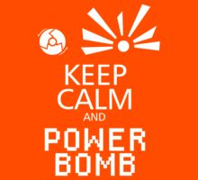 Keep Calm and Power Bomb - Dark Colours by toasterpip