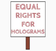 Equal Rights For Holograms Kids Clothes