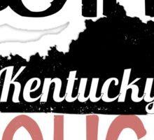 We Dont Do The Dougie -Kentucky Sticker