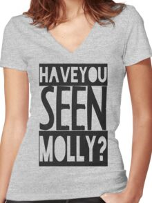 Have You Seen Molly ? Women's Fitted V-Neck T-Shirt