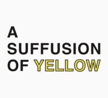 A suffusion of yellow. by Tim Kelly