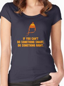 Jayne-ism hat shirt - Do something right Women's Fitted Scoop T-Shirt