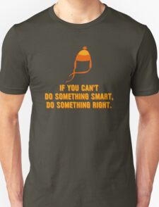 Jayne-ism hat shirt - Do something right T-Shirt