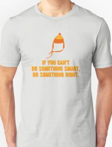 Jayne-ism hat shirt - Do something right T-Shirt