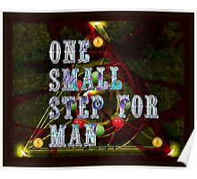 one small step for man Poster