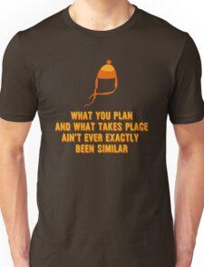 Jayne Hat Shirt - What You Plan Unisex T-Shirt