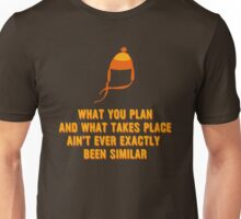 Jayne Hat Shirt - What You Plan Unisex T-Shirt