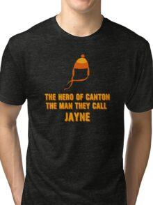 Jayne Hat Shirt - The Man They Call Jayne Tri-blend T-Shirt