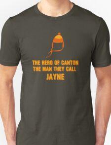 Jayne Hat Shirt - The Man They Call Jayne T-Shirt