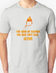 Jayne Hat Shirt - The Man They Call Jayne T-Shirt