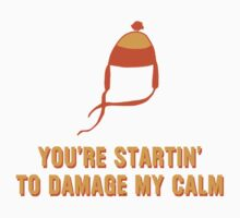 Jayne Hat Shirt - Damage My Calm Baby Tee