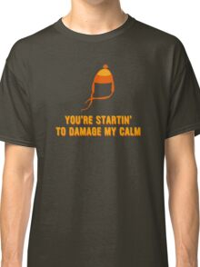 Jayne Hat Shirt - Damage My Calm Classic T-Shirt