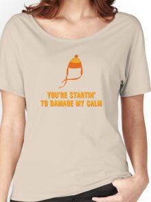 Jayne Hat Shirt - Damage My Calm Women's Relaxed Fit T-Shirt