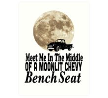 Meet Me In The Middle Of A Moonlit Chevy Bench Seat Art Print
