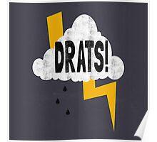 Drats! Poster