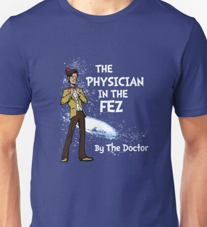 the Physician in the Fez Unisex T-Shirt