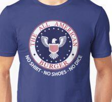 All American Burger (No Shirt-No Shoes-No dice) Unisex T-Shirt