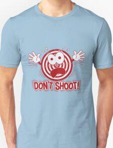 Don't Shoot T-Shirt