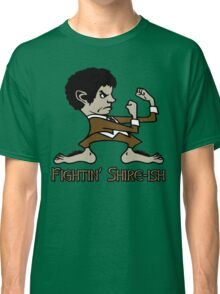 Fighting Shire-ish Classic T-Shirt