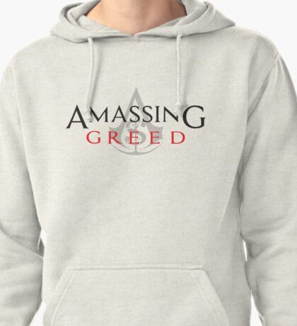 Amassing Greed Pullover Hoodie