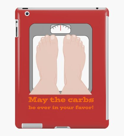 May the carbs be ever in your favor! iPad Case/Skin
