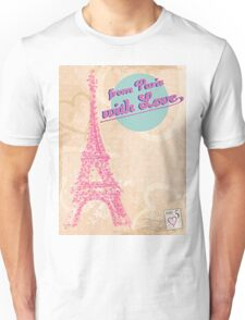 from Paris with Love Unisex T-Shirt