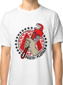 Power To The Plumber Classic T-Shirt