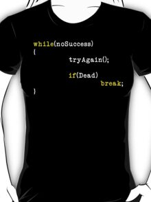 Try Again T-Shirt