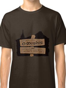 Welcome To Mordor Classic T-Shirt