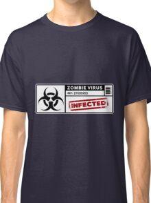 Zombie Virus - Infected Classic T-Shirt