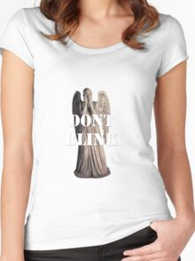 Don't Blink, Blink and You're Dead Women's Fitted Scoop T-Shirt