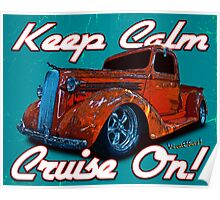 Keep Calm Cruise On! Poster
