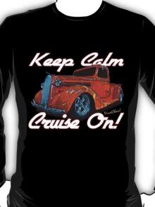 Keep Calm Cruise On T-Shirt T-Shirt