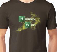 Nobody Wins Unisex T-Shirt