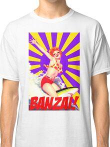 Banzai!! Classic T-Shirt
