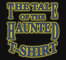 Are You Afraid of the Dark: The Tale of the Haunted T-Shirt by trippinmovies