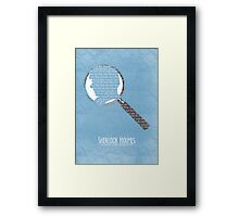 You see but you do not observe. Framed Print