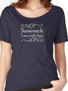 Sassenach Lass with Sass Women's Relaxed Fit T-Shirt