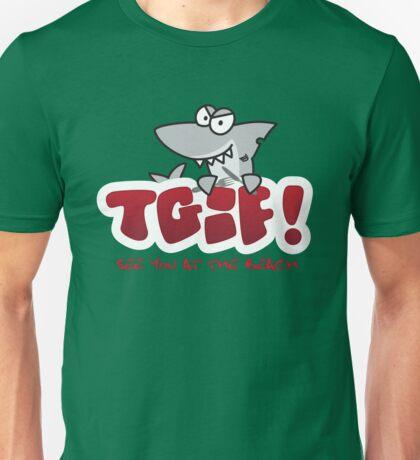 TGIF - See you at the beach Shark Unisex T-Shirt