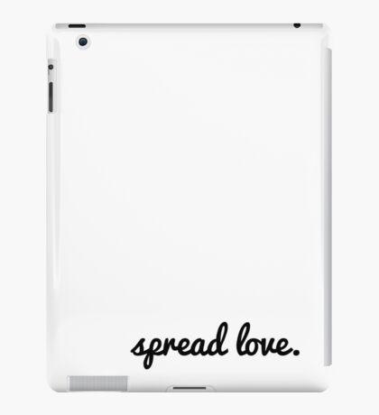spread love iPad Case/Skin