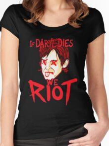 If Daryl Dies We Riot Women's Fitted Scoop T-Shirt