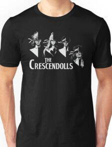 The Crescendolls (shirt) Unisex T-Shirt