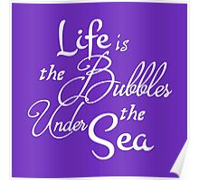 Life is the Bubbles 2 Poster