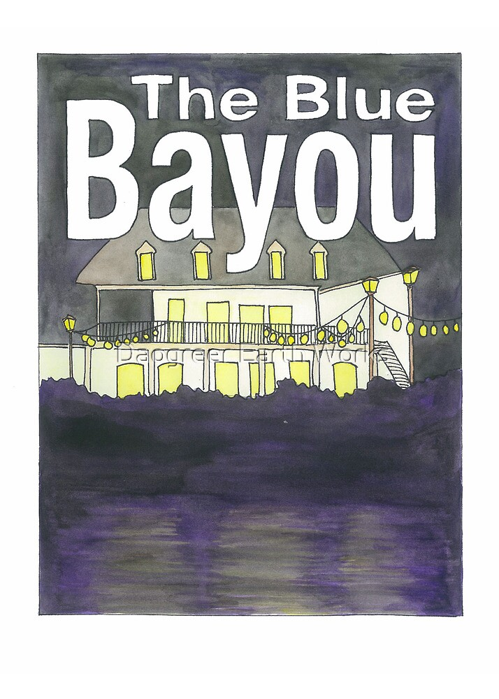 The Blue Bayou by Daogreer Earth Works