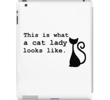 This is what a cat lady looks like. iPad Case/Skin