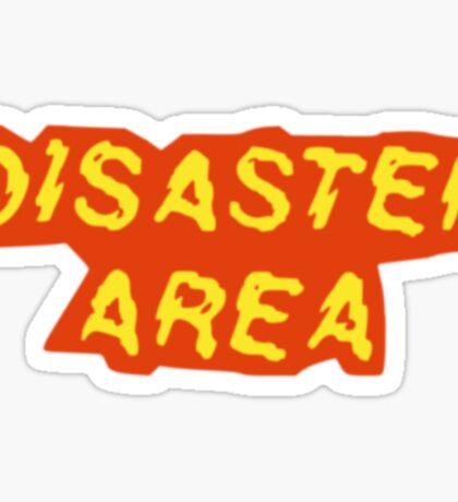 Disaster Area Sticker